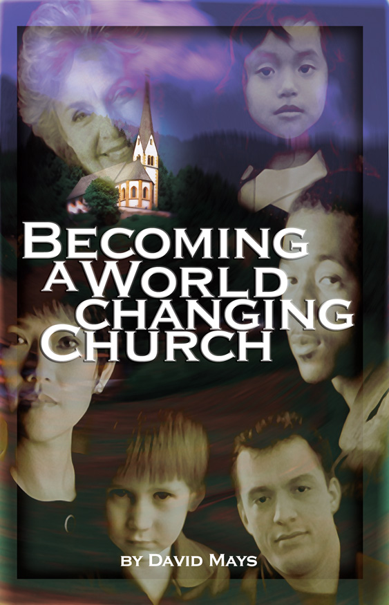 Becoming A World Changing Church